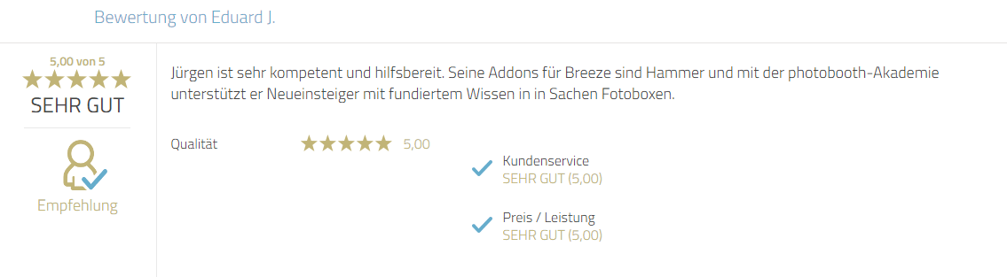 Kundenbewertung für Photobooth-Deluxe und Jürgen Mayr für Service, Fachkompetenz, Produkte sowie Zusatzleistungen der Photobooth-Akademie.